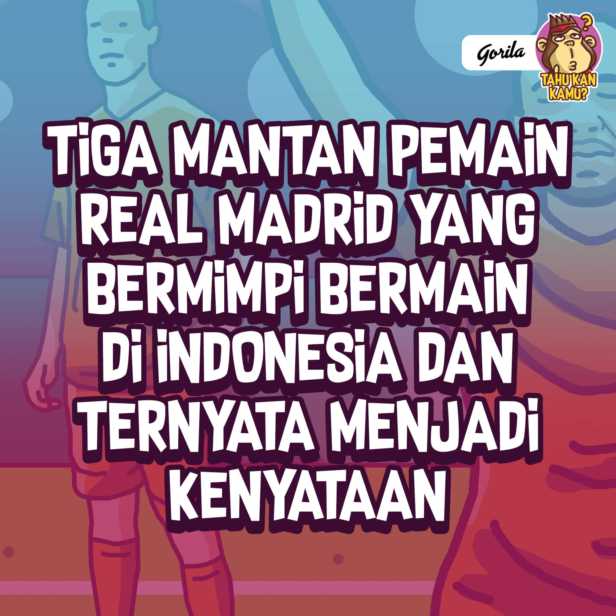 Tiga Lulusan Real Madrid di Kompetisi Elite Indonesia